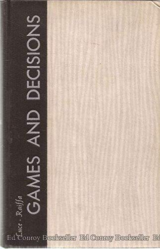 Games and Decisions: Introduction and Critical Survey: Howard Raiffa, R.