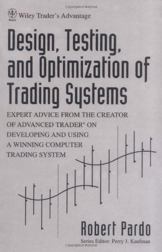 9780471554462: Design, Testing, and Optimization of Trading Systems