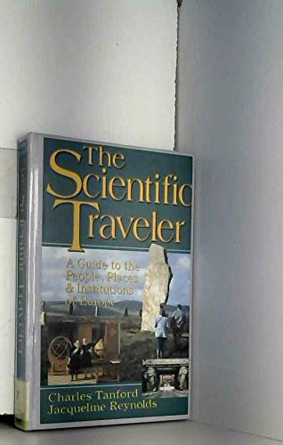 The Scientific Traveler: A Guide to the People, Places, and Institutions of Europe (Wiley Science ...