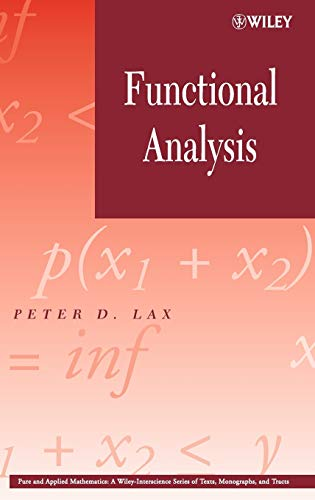 9780471556046: Functional Analysis (Pure and Applied Mathematics: A Wiley Series of Texts, Monographs and Tracts)