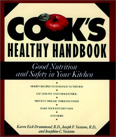 9780471556084: Cook's Healthy Handbook: Good Nutrition and Safety in Your Kitchen
