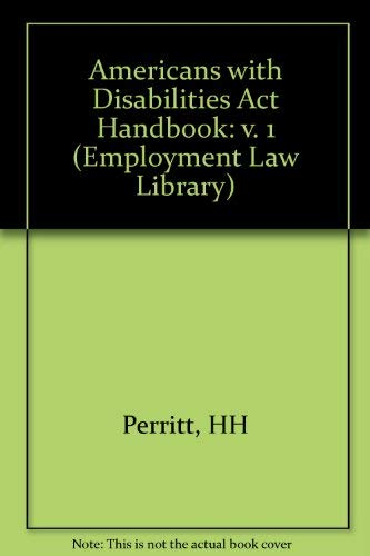Americans With Disabilities Act Handbook (Americans With Disabilities Act Handbook Base Volume) (v....