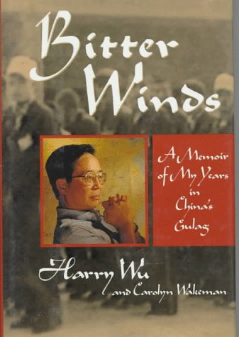 9780471556459: Bitter Winds: A Memoir of My Years in China's Gulag