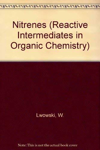 9780471557104: Nitrenes (Reactive Intermediates in Organic Chemistry)