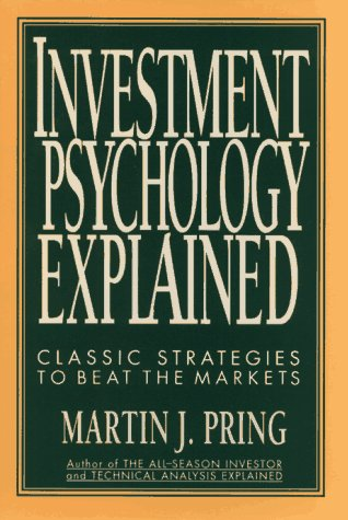 9780471557210: Investment Psychology Explained: Classic Strategies to Beat the Markets