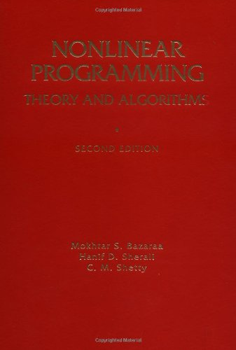 Nonlinear Programming: Theory and Algorithms, Second Edition