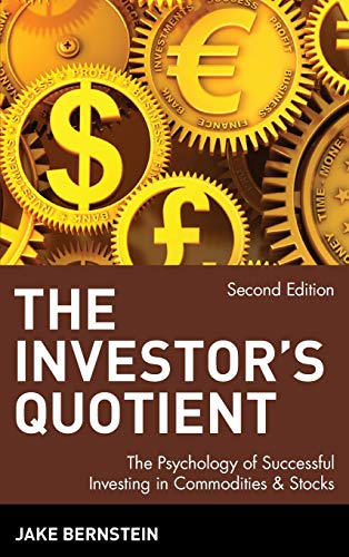 9780471558767: The Investor's Quotient: The Psychology of Successful Investing in Commodities and Stocks, 2nd Edition