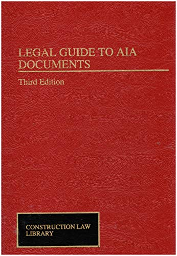 Legal Guide to AIA Documents (Construction Law Library): Sabo, Werner