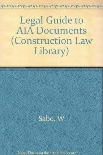 9780471559085: Legal Guide to AIA Documents (Construction Law Library)