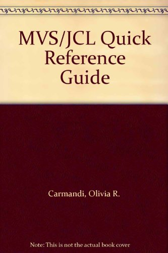 9780471560517: MVS / JCL Quick Reference Guide