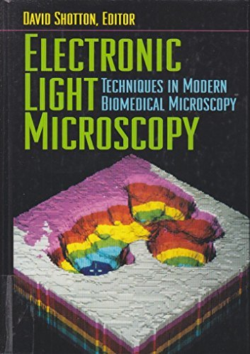 Electronic Light Microscopy: The Principles and Practice of Video-Enhanced Contrast, Digital ...