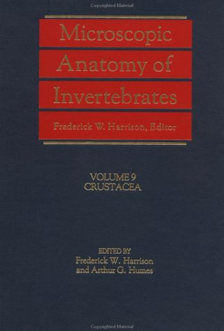 9780471561163: Microscopic Anatomy of Invertebrates, Crustacea (Volume 9)