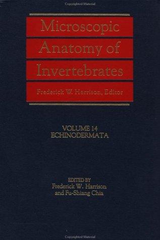 9780471561217: Microscopic Anatomy of Invertebrates, Enchinodermata: Echinodermata v. 14