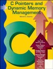 9780471561521: C++ Pointers and Dynamic Memory Management