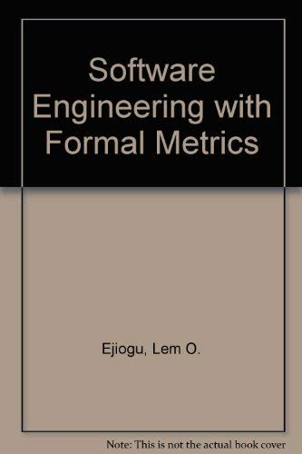 9780471561552: Software Engineering with Formal Metrics