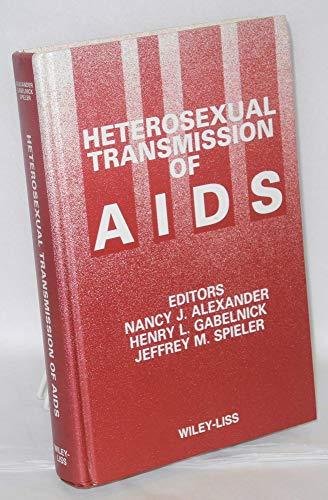 Heterosexual Transmission of AIDS (Conrad Program International: Nancy J. Alexander,