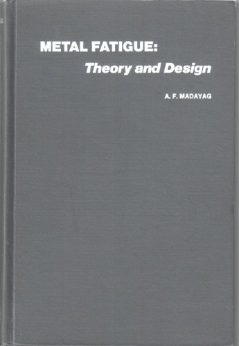 9780471563150: Metal Fatigue: Theory and Design