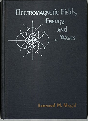 9780471563341: Electromagnetic Fields, Energy and Waves