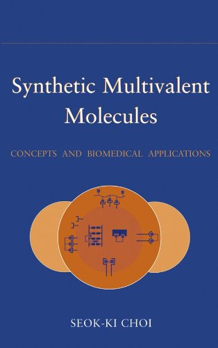 9780471563471: Synthetic Multivalent Molecules: Concepts and Biomedical Applications (Chemistry)