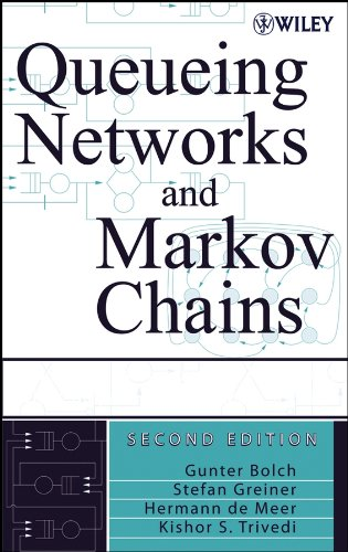 9780471565253: Queueing Networks and Markov Chains: Modeling and Performance Evaluation with Computer Science Applications