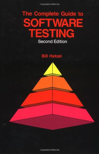 9780471565673: The Complete Guide to Software Testing