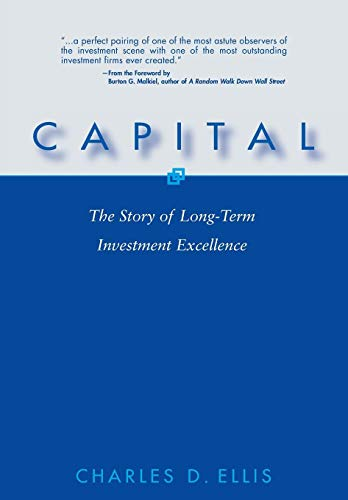 9780471567042: Capital: The Story of Long-Term Investment Excellence