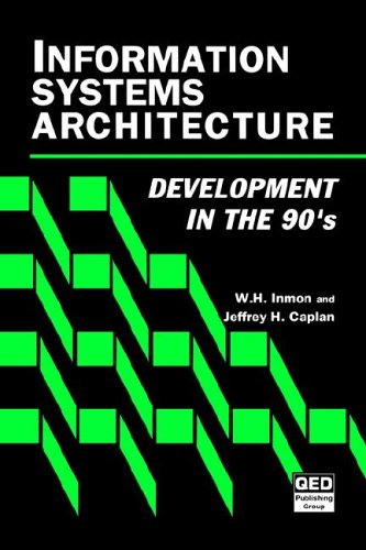 9780471568612: Information Systems Architecture: Development in the 90's
