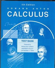 Testbank t/a Calculus with Analytic Geometry 4e: Anton, Howard
