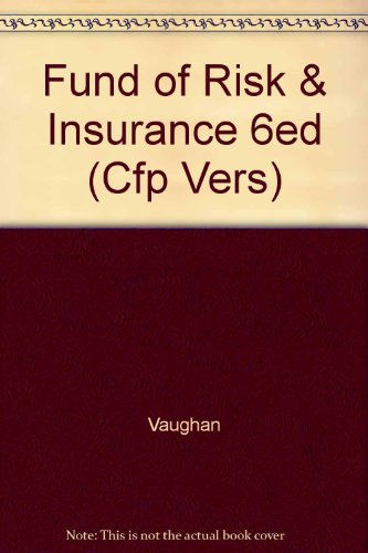9780471569077: Fund of Risk & Insurance 6ed (Cfp Vers)