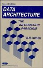 9780471569121: Data Architecture: The Information Paradigm, 2nd Edition