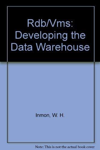 9780471569206: DEC Rdb/VMS: Developing a Data Warehouse