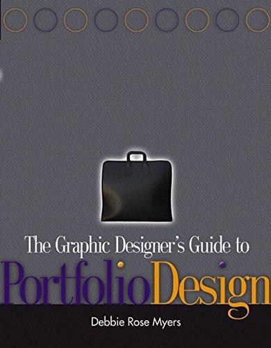 9780471569251: The Graphic Designer's Guide To Portfolio Design