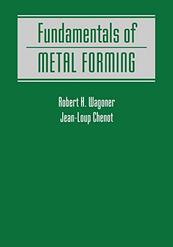 9780471570042: Fundamentals of Metal Forming