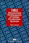 9780471570080: DB2: Maximizing Performance of Online Production Systems