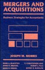 9780471570172: Mergers & Acquisitions: Business Strategies for Accountants