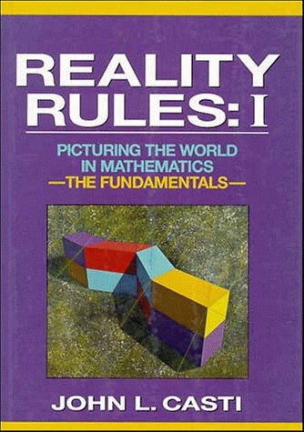 9780471570219: Reality Rules: The Fundamentals v.1: Picturing the World in Mathematics: The Fundamentals Vol 1 (A Wiley-Interscience publication)