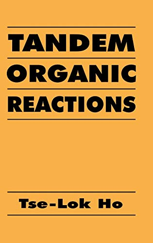 9780471570226: Tandem Organic Reactions