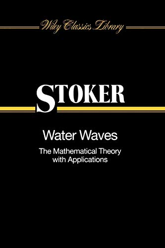 9780471570349: Water Waves: The Mathematical Theory with Applications
