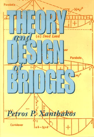 9780471570974: Theory and Design of Bridges