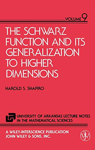 9780471571278: The Schwarz Function and Its Generalization to Higher Dimensions