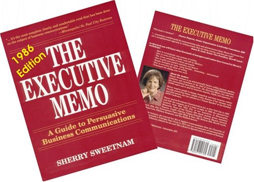 9780471571711: The Executive Memo: A Guide to Persuasive Business Communications