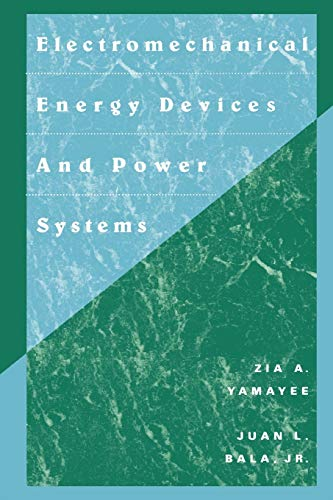 Electromechanical Energy Devices and Power Systems: Yamayee, Zia A.