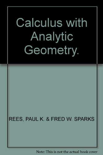 9780471572602: Calculus with Analytic Geometry