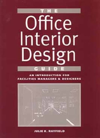 9780471572862: The Office Interior Design Guide: An Introduction for Facility and Design Professionals