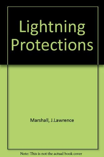 Lightning Protection: Marshall, J.L.