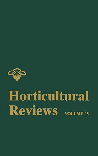 Horticultural Reviews, Volume 15: Janick, Brown, Criley