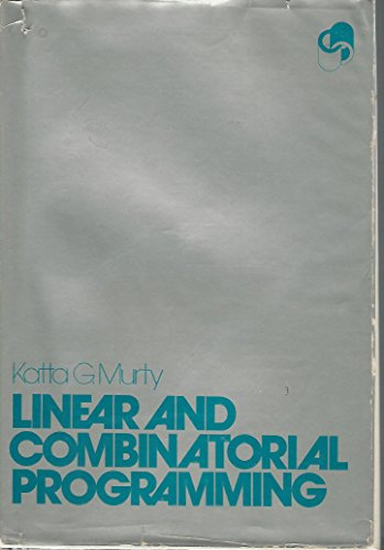 9780471573708: Linear and Combinatorial Programming