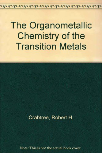 9780471573883: The Organometallic Chemistry of the Transition Metals
