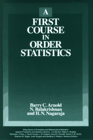 9780471574163: A First Course in Order Statistics (Wiley Series in Probability and Statistics)
