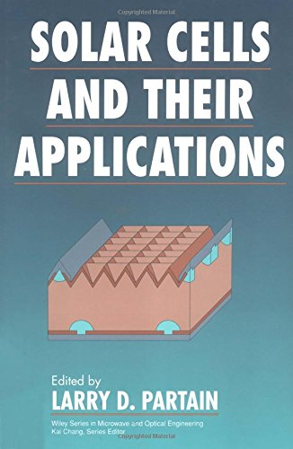 9780471574200: Solar Cells and Their Applications (Wiley Series in Microwave and Optical Engineering)